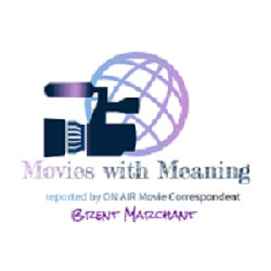 The Latest at Movies with Meaning