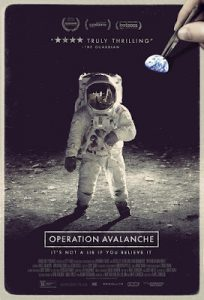 'Operation Avalanche' asks 'What do you believe?'